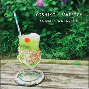 NW07_YOSHIKO×SWEETCH